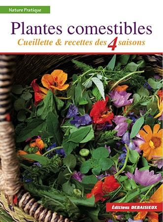 plantes comestibles cueillette et recettes des 4 saisons